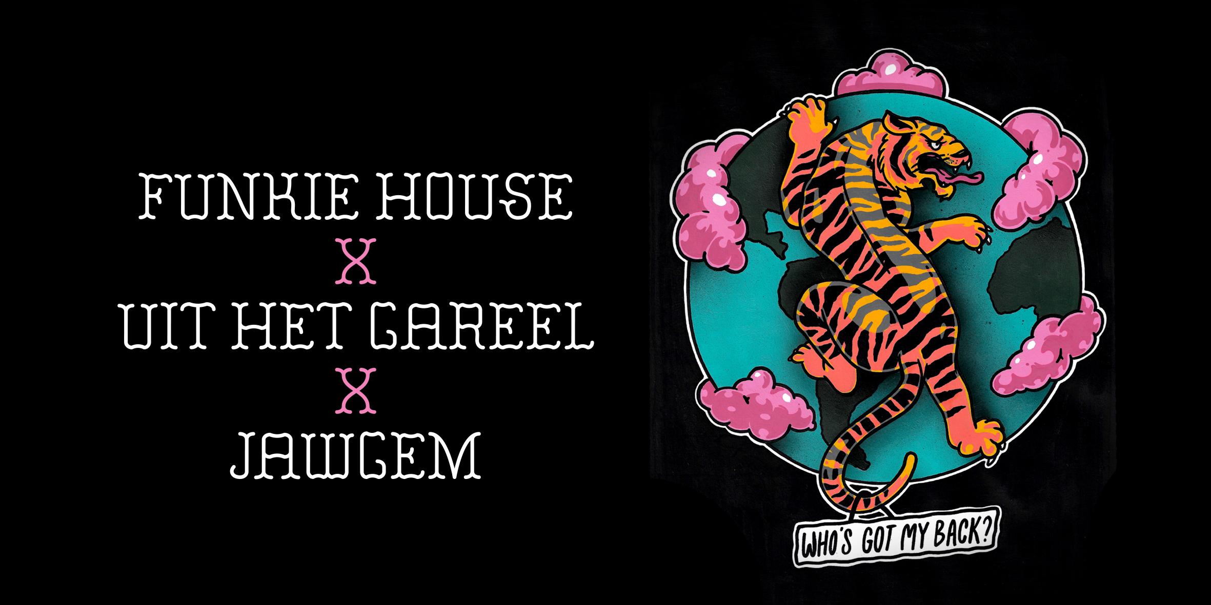 JAWGEM X Uit Het Gareel X Funkie House
